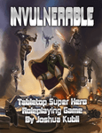RPG Item: INVULNERABLE Tabletop Super Hero Roleplaying Game