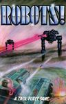 Board Game: Robots!