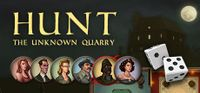 Video Game: Hunt: The Unknown Quarry