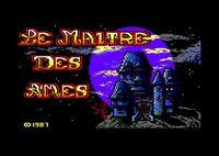 Video Game: Le Maître des Âmes
