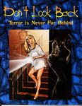 RPG Item: Don't Look Back Terror Is Never Far Behind (2nd Edition)