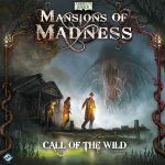 Board Game: Mansions of Madness: Call of the Wild
