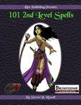 RPG Item: 101 2nd Level Spells (Pathfinder)
