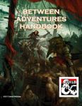 RPG Item: Between Adventures Handbook