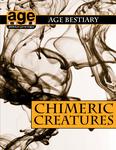 RPG Item: AGE Bestiary: Chimeric Creatures