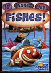 Board Game: If Wishes Were Fishes!