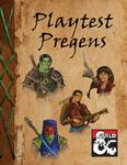 RPG Item: Playtest Pregens