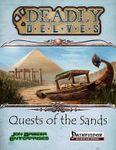 RPG Item: Deadly Delves: Quests of the Sands (Pathfinder)