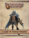 RPG Item: Pathfinder Society Scenario 9-02: A Case of Missing Persons