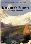 RPG Item: One Page Dungeon: Wormking's Blunder
