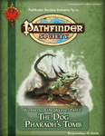 RPG Item: Pathfinder Society Scenario 3-12: The Dog Pharaoh's Tomb