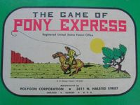 Board Game: The Game of Pony Express
