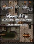 RPG Item: Village to Pillage: Steam City