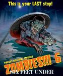 Board Game: Zombies!!! 6: Six Feet Under