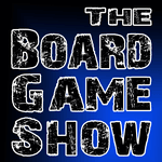 Podcast: The Board Game Show
