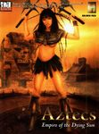 RPG Item: Aztecs: Empire of the Dying Sun