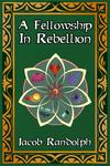 RPG Item: A Fellowship in Rebellion