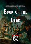 RPG Item: A Necromancer's Handbook - Book of the Dead