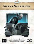 RPG Item: Mini Quest 2: Silent Sacrifices