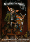 RPG Item: Monsters & Magic: Monsters, Treasures and Adventures for 5e