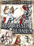 RPG Item: Bloodbath Bunnies