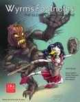 Issue: Wyrms Footnotes (Issue 15 - Volume IV, Number 1 - Dec 2011)