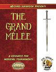 RPG Item: Michael Surbrook Presents: The Grand Mêlée (Savage Worlds)