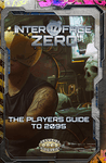 RPG Item: Interface Zero 3.0: The Players Guide to 2095