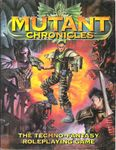 RPG Item: Mutant Chronicles: The Techno-Fantasy Roleplaying Game - 1st Edition