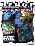 RPG Item: R.E.A.C.T. Campaign Worldbook v1.1 (Polysystem Edition)