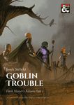 RPG Item: Goblin Trouble