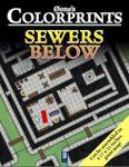 RPG Item: 0one's Colorprints 05: Sewers Below
