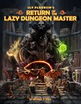 RPG Item: Sly Flourish's Return of the Lazy Dungeon Master