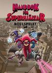 RPG Item: Handbok för superhjältar rollspelet