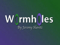 Video Game: Wormholes
