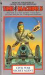 RPG Item: Time Machine 05: Civil War Secret Agent