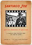 RPG Item: Santiago Joe and the Treasures of Oblivion (1st Edition)