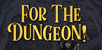 RPG: For the Dungeon!