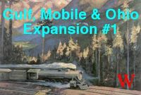 Board Game: Gulf, Mobile & Ohio: Expansion #1