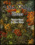 RPG Item: Vile Tiles: Trees