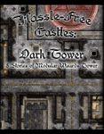 RPG Item: Hassle-free Castles: Dark Tower