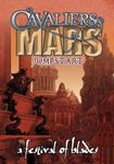RPG Item: Cavaliers of Mars Jumpstart: A Festival of Blades