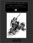 RPG Item: Maidenheim Book II: The History of Scythae and The Fate of Man