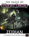 RPG Item: The Races of Violet Dawn: Zeidian
