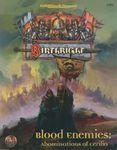 RPG Item: Blood Enemies: Abominations of Cerilia