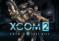 Video Game: XCOM 2: Shen's Last Gift