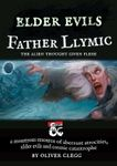 RPG Item: Elder Evils: Father Llymic