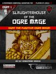 RPG Item: Slaughterhouse of the Ogre Mage