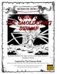 Issue: Session Zero (Issue 1 - Apr 2017) The Smoldering Swamp