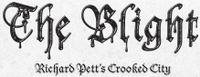Series: The Blight: Richard Pett's Crooked City